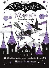 Mirabella y la escuela de magia (Mirabella) (Spanish Edition)