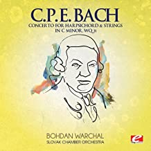 C.P.E. Bach: Concerto for Harpsichord & Strings in C Minor, Wq. 31 (Digitally Remastered