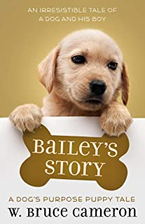 Bailey's Story (A Dog's Purpose Puppy Tales)