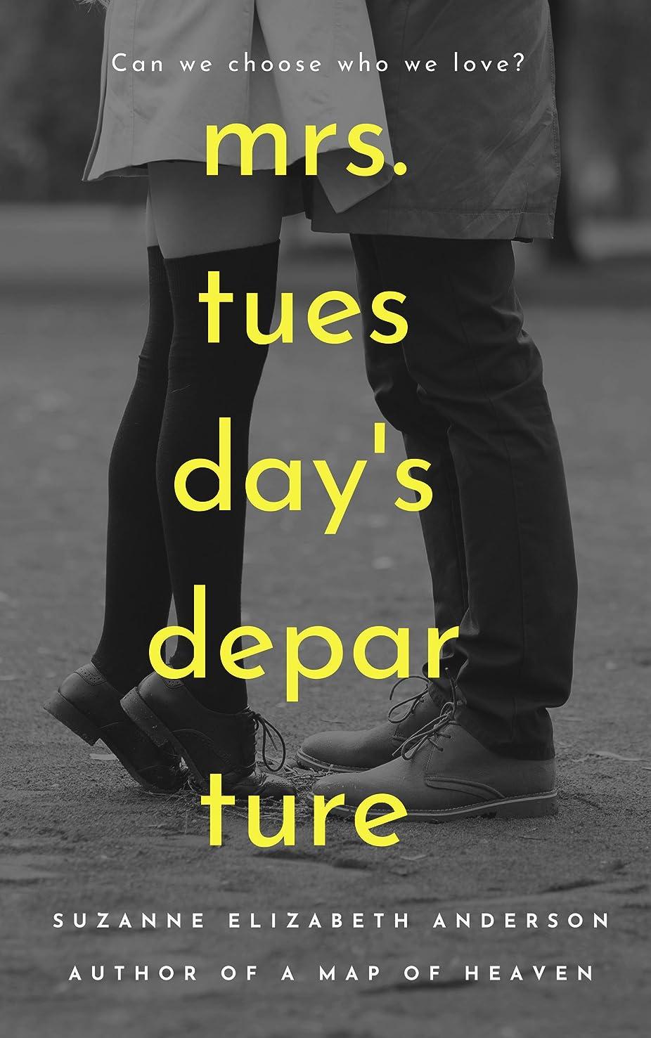 驚くばかり酸カイウスMrs. Tuesday's Departure: A World War Two Novel of Second Chances (English Edition)