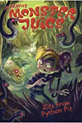 Zits from Python Pit #6 (Monster Juice) Kindle Edition