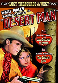 Lost Treasures of the West: (Desert Man / Lost, Strayed Or Stolen / The Squaw's Love)