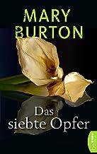 Das siebte Opfer: Psychothriller (Die Texas-Reihe - Romantic Suspense 1) (German Edition)