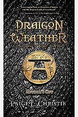 Draigon Weather (The Legacies of Arnan Book 1) Kindle Edition
