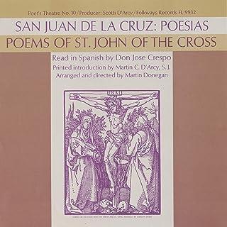 San Juan de la Cruz: Poesias - Vol. I: Read in Spanish by Don Jose Crespo