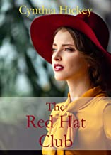 The Red Hat Club: 3 in 1 contemporary romantic novellas