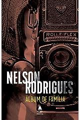Álbum de família: Tragédia em três atos: peça mítica eBook Kindle