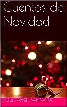 Cuentos de Navidad (Spanish Edition)