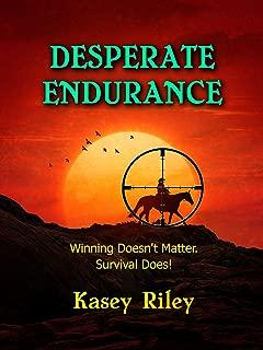 Desperate Endurance: A Riverview Novel