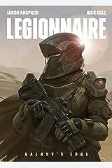 Legionnaire (Galaxy's Edge Book 1) Kindle Edition