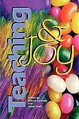 Teaching and Joy Paperback