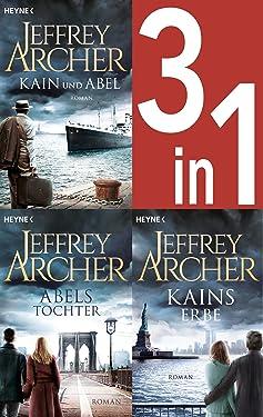 Jeffrey Archer, Die Kain-Saga 1-3: Kain und Abel/Abels Tochter/ - Kains Erbe (3in1-Bundle) - (German Edition)