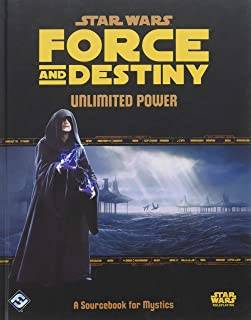 Star Wars Force and Destiny Unlimited Power A Sourcebook for Mystics Role Play Game