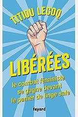 Libérées ! : Le combat féministe se gagne devant le panier de linge sale (Documents) Format Kindle