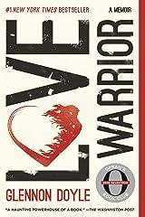 Love Warrior: A Memoir Kindle Edition