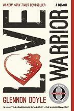 Download Love Warrior: A Memoir PDF