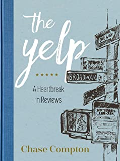 The Yelp: A Heartbreak in Reviews
