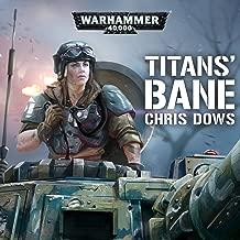 Titan's Bane: Warhammer 40,000