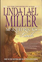 McKettrick's Luck (Large Print Edition) Men Series Book #1 by Linda Lael Miller (2007-05-03)