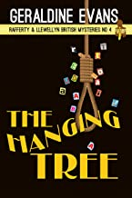 The Hanging Tree: British Detectives (Rafferty & Llewellyn Book 4) (English Edition)