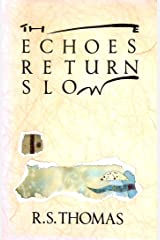The Echoes Return Slow Paperback