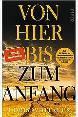 Von hier bis zum Anfang: Roman (German Edition) Kindle Edition