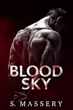 Blood Sky (Broken Mercenaries Book 1)