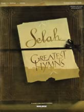 Selah - Greatest Hymns - Piano/Vocal/Guitar Artist Songbook