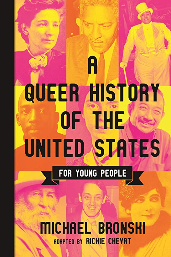A Queer History of the United States for Young People (ReVisioning American History for Young People)