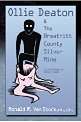 Ollie Deaton and the Breathitt County Silver Mine Kindle Edition