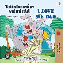 I Love My Dad (Czech English Bilingual Children's Book)