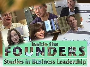 Inside The Founders: Studies In Business Leadership
