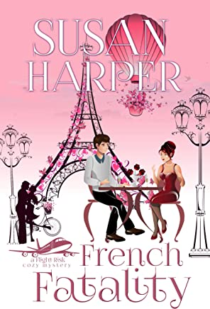 French Fatality (Flight Risk Cozy Mystery Book 7) (English Edition)