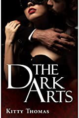 The Dark Arts: the complete duet Kindle Edition