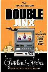 Double Jinx: A Bellissimo Casino Crime Caper Short Story Kindle Edition
