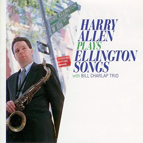 Image result for Harry Allen Plays Ellington Songs