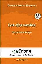 Los ojos verdes / Die grünen Augen (mit Audio) - Lesemethode von Ilya Frank: Ungekürzter Originaltext (Lesemethode von Ily...