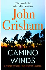 Camino Winds: The Ultimate Summer Murder Mystery from the Greatest Thriller Writer Alive Kindle Edition