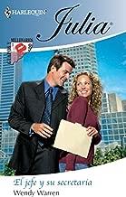 El jefe y su secretaria: Guapos y millonarios (2) (Julia) (Spanish Edition)