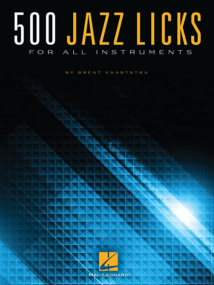 省略するコンクリート紳士500 Jazz Licks: For All Instruments (English Edition)