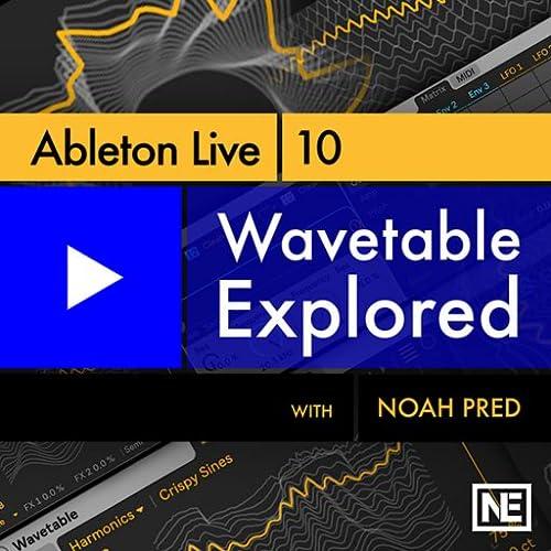 Ableton Live 10 304 : Wavetable Explored
