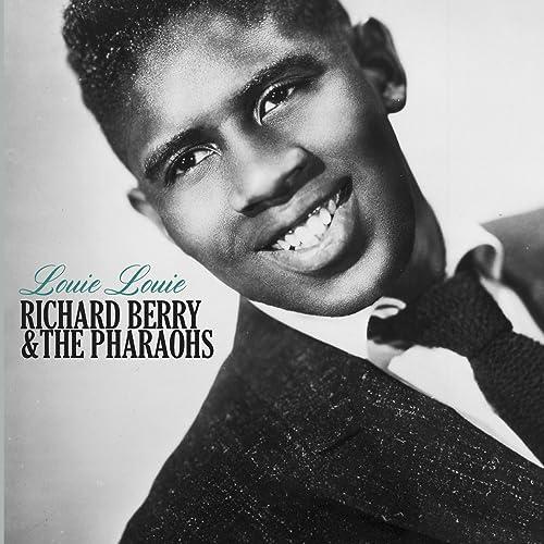 Amazon Music - Richard Berry & The PharaohsのLouie Louie - Amazon.co.jp