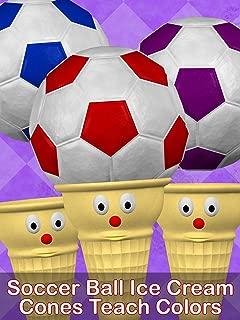 Soccer Ball Ice Cream Cones Teach Colors