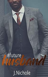 #FutureHusband