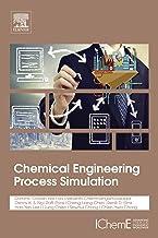 Chemical Engineering Process Simulation (English Edition)