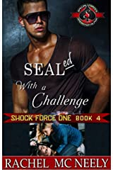 SEALed With A Challenge (Special Forces: Operation Alpha) (Shock Force One Book 4) Kindle Edition