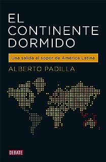 El continente dormido: Una salida al sopor de América Latina (Spanish Edition)