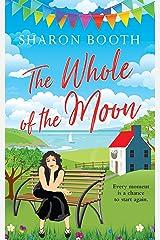 The Whole of the Moon (A Kearton Bay Novel Book 4) Kindle Edition
