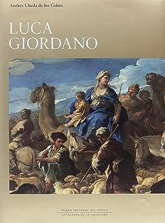 Luca Giordano. Catálogo razonado