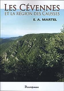 Les Cévennes et la région des Causses : Lozère, Aveyron, Hérault, Gard, Ardèche